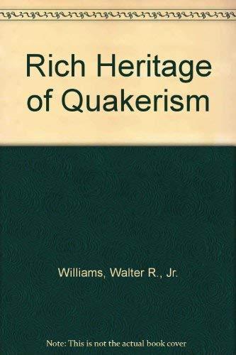 9780913342602: Rich Heritage of Quakerism