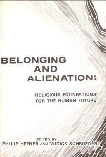 Beloning and Alienation: Religious Foundations for the Human Future