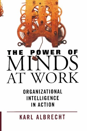 9780913351215: The Power of Minds at Work: Organizational Intelligence in Action
