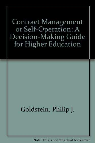 9780913359730: Contract Management or Self-Operation: A Decision-Making Guide for Higher Education