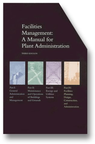 9780913359976: Facilities Management: A Manual for Plant Administration