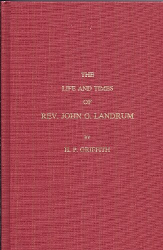 9780913363102: The Life and Times of Rev. John G. Landrum