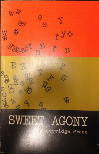 9780913366035: Sweet Agony - A Writing Manual Of Sorts