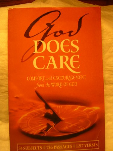 God Does Care: Comfort and Encouragement from: N/A