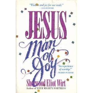 9780913367063: Jesus Man of Joy: Finding Meaning for Your Life through Knowing God