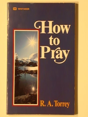 9780913367117: How to Pray