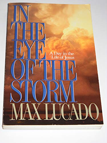 9780913367124: In the Eye of the Storm: A Day in the Life of Jesus