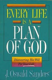 9780913367254: Every Life Is a Plan of God: Discovering His Will For Your Life