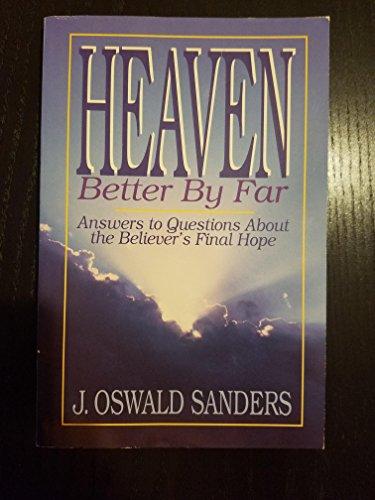9780913367322: Heaven: Better by Far