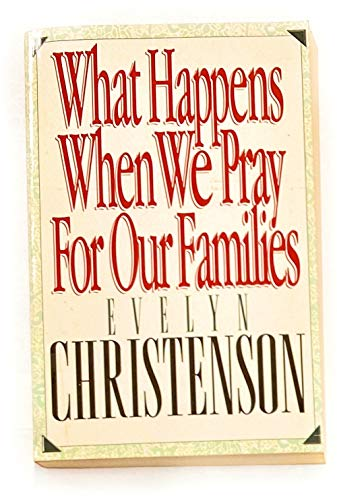 9780913367339: What Happens When We Pray for Our Families
