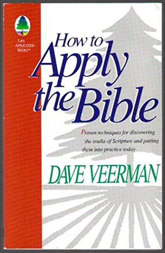 9780913367605: How to Apply the Bible