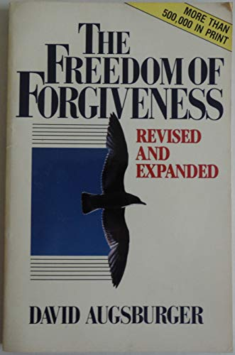 9780913367681: The Freedom of Forgiveness