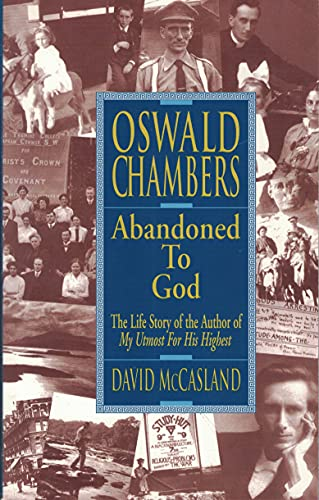 9780913367728: Oswald Chambers : Abandoned to God