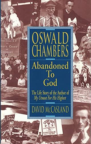 9780913367728: Title: Oswald Chambers Abandoned to God