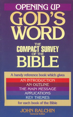 9780913367827: Opening Up God's Word: The Compact Survey of the Bible