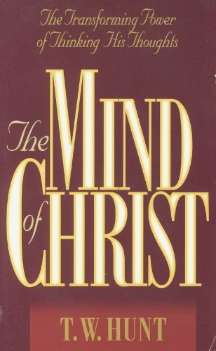 9780913367834: The Mind of Christ: The Transforming Power of Thinking His Thoughts