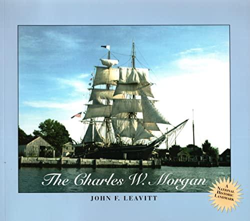 9780913372104: The Charles W. Morgan