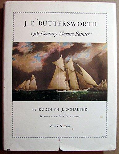 J.E. Buttersworth, 19th Century Marine Painter: Schaefer, Rudolph