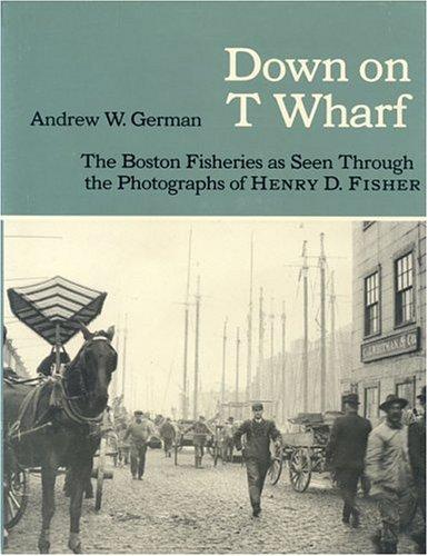 9780913372265: Down on T Wharf (Maritime)