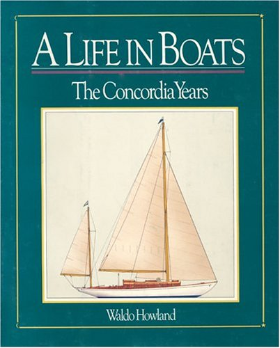 9780913372456: Life in Boats: The Concordia Years