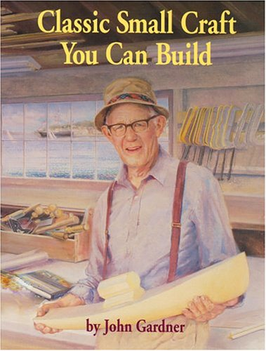 Easton 39 s books inc abebooks for Building classic small craft
