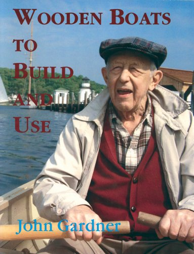 9780913372784: Wooden Boats to Build & Use (Maritime)