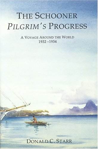 9780913372791: The Schooner Pilgrim's Progress: A Voyage Around the World, 1932-1934 (Maritime)