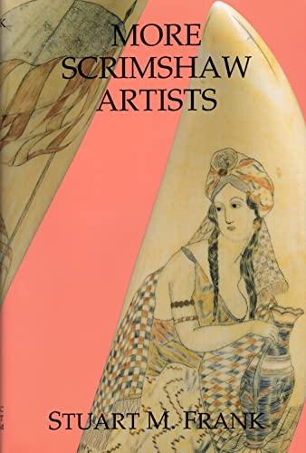 9780913372821: More Scrimshaw Artists (Maritime)