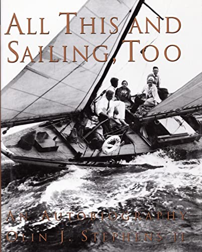 9780913372890: All This and Sailing, Too: An Autobiography [Lingua Inglese]