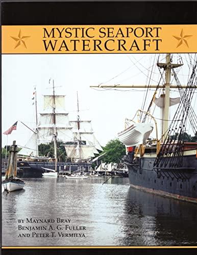9780913372951: Mystic Seaport Watercraft (Maritime)