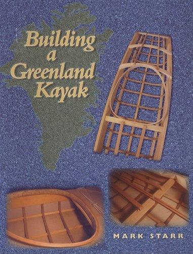9780913372968: Building a Greenland Kayak