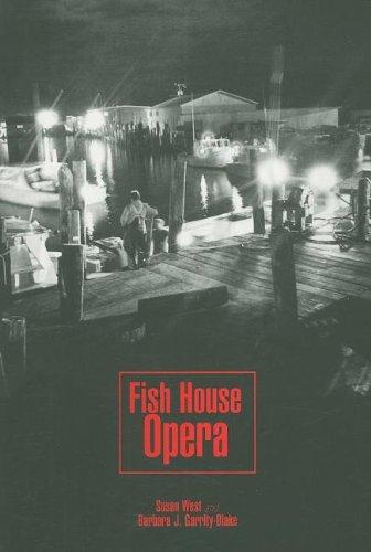 Fish House Opera (Maritime): Susan West