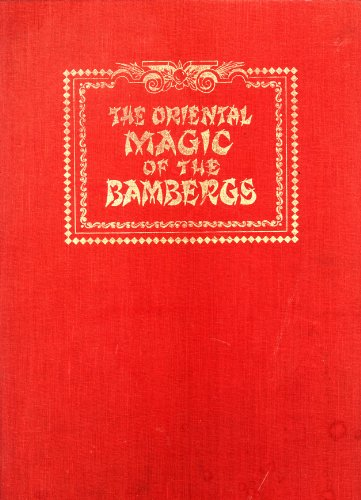 9780913374030: The Oriental magic of the Bambergs ([Classic magic series)