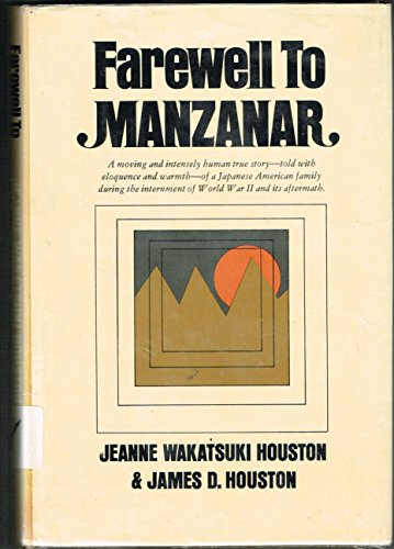 9780913374047: Farewell to Manzanar;: A true story of Japanese American experience during and after the World War II internment