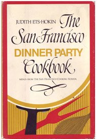 9780913374184: San Franciso Dinner Party Cookbook
