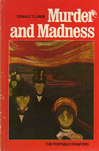 Murder and Madness: Lunde, Donald T.