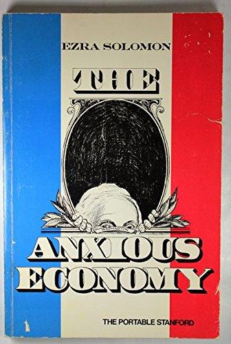 The anxious economy (The Portable Stanford): Solomon, Ezra