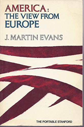 9780913374511: America--the view from Europe (The Portable Stanford)
