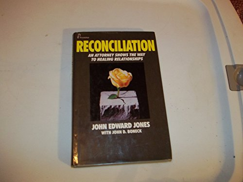 9780913375006: Reconciliation: An Attorney Shows the Way to Healing Relationships