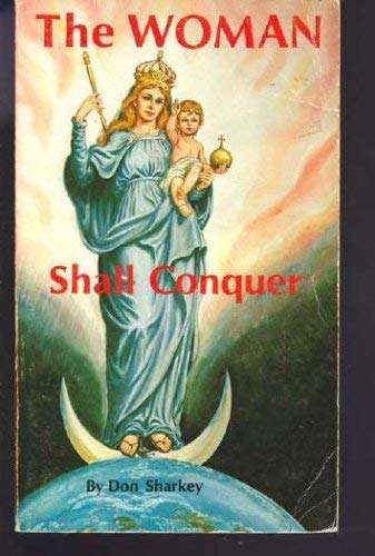 9780913382011: The Woman Shall Conquer