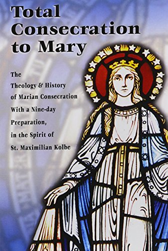 9780913382134: Total Consecration to Mary (Spouse of the Spirit): A Seven-day Preparation for Individuals or Groups in the Spirit of St. Maximilian Kolbe