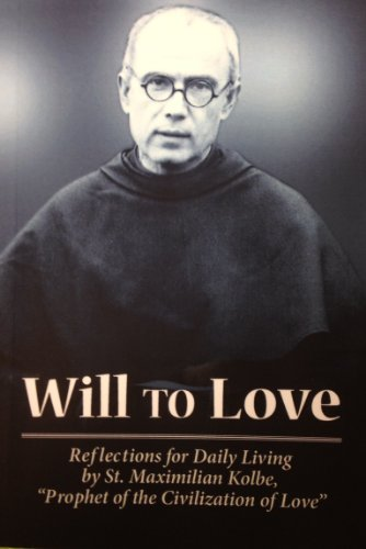 9780913382660: Will to love: Reflections for daily living