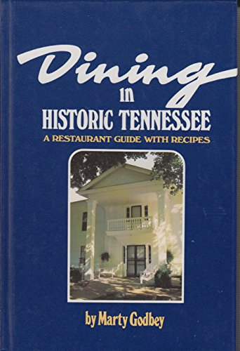9780913383117: Dining in Historic Tennessee