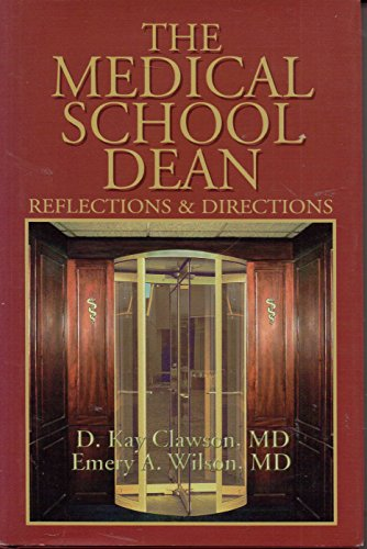 9780913383636: The Medical School Dean: Reflections & Directions