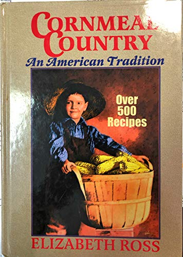 9780913383681: Cornmeal Country: An American Tradition