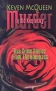 9780913383933: Murder in Old Kentucky: True Crime Stories from the Bluegrass