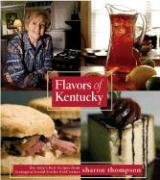 Flavors of Kentucky: A Look at Kentuckys': Sharon T. Thompson