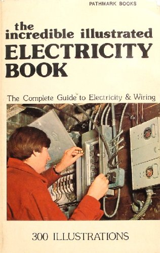 The incredible illustrated electricity book: Don Richard Riso
