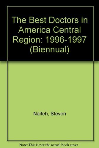 9780913391150: The Best Doctors in America Central Region: 1996-1997 (Biennual)