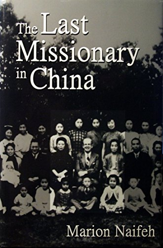 9780913391273: The Last Missionary in China